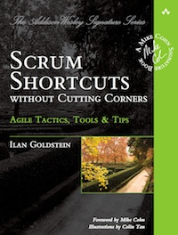 Scrum Shortcuts Without Cutting Corners by Ilan Goldstein - AxisAgile